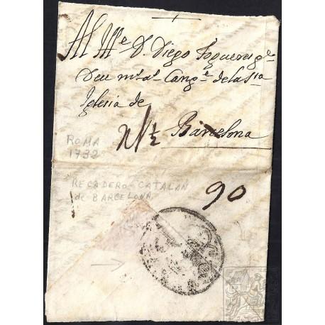 CORREO PROCEDENTE DEL EXTRANJERO. INCOMING MAIL. 1732. ESPAÑA. SPAIN. ROMA A BARCELONA.