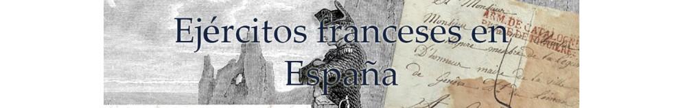EJÉRCITOS FRANCESES EN ESPAÑA