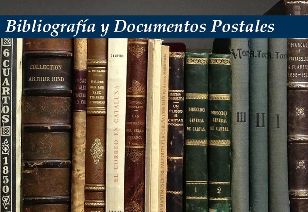 Bibliografía y Documentos Postales
